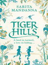 Tiger Hills (eBook)